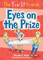 The Fix It Friends  Eyes on the Prize PDF
