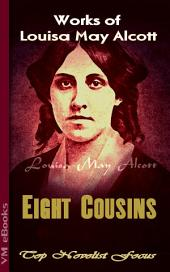Eight Cousins: Top Novelist Focus