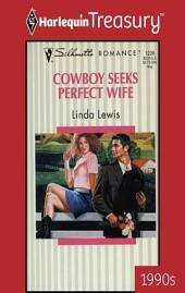 Cowboy Seeks Perfect Wife