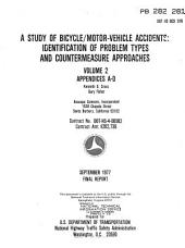 A study of bicycle/motor-vehicle accidents: identification of problem types and countermeasure approaches : final report, Volume 2