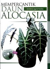 Mempercantik Daun Alocasia (plus CD)