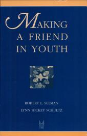 Making a Friend in Youth: Developmental Theory and Pair Therapy