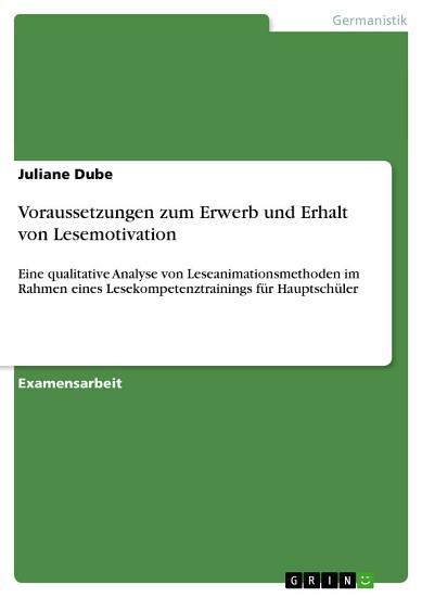 Voraussetzungen zum Erwerb und Erhalt von Lesemotivation PDF