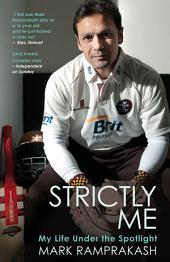 Strictly Me: My Life Under the Spotlight