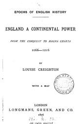England a Continental Power, 1066-1216