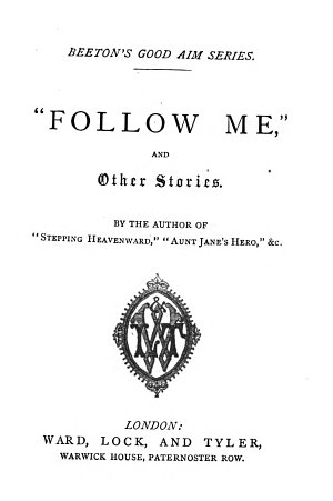 Follow me   and other stories  by the author of  Only a dandelion