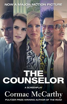 The Counselor  Movie Tie in Edition  PDF