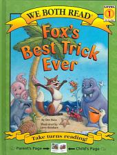 Fox's Best Trick Ever