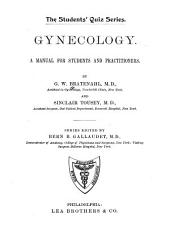 Gynecology: A Manual for Students and Practitioners