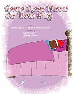 Santa Claus Meets the Tooth Fairy PDF