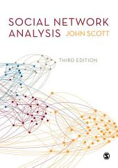 Social Network Analysis: Edition 3