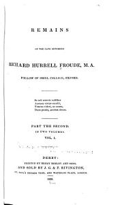 Remains of the late Reverend Richard Hurrell Froude: Volume 3