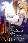 Shadow's Curse: The Kyn Kronicles ~ Book 4, Book 4