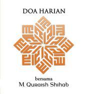 Doa Harian bersama M. Quraish Shihab