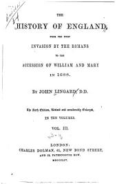 The History of England: From the First Invasion by the Romans to the Accession of William and Mary in 1688, Volumes 3-4