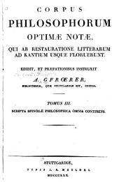 Opera philosophische omnia edidit et præfationem adjecit A. Gfoerer