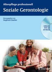 Soziale Gerontologie: Altenpflege professionell