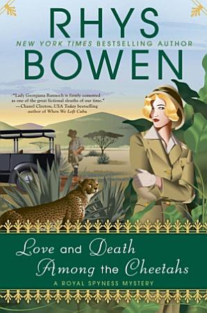 Love and Death Among the Cheetahs PDF