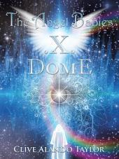 The Angel Babies .X. Dome