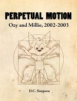 Perpetual Motion: Ozy and Millie, 2002-2003