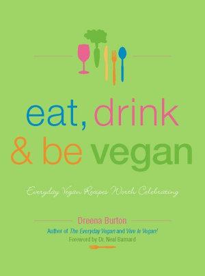Eat  Drink   Be Vegan PDF
