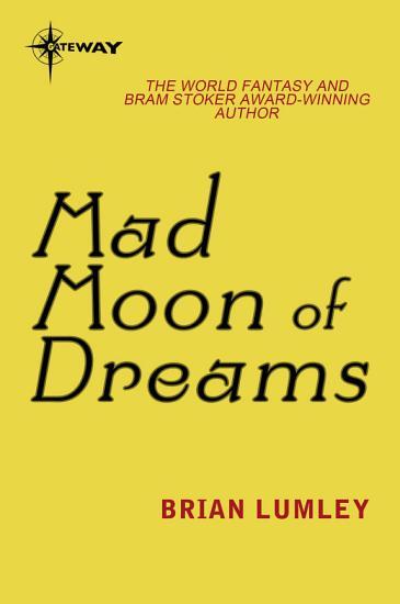 Mad Moon Of Dreams PDF