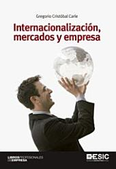 Internacionalización, mercados y empresa