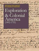 Defining Documents in American History: Exploration and Colonial America (1492-1755-2 Volume Set