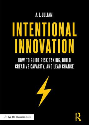 Intentional Innovation