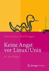 Keine Angst vor Linux/Unix: Ein Lehrbuch für Linux- und Unix-Anwender, Ausgabe 11