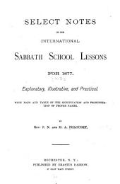 Select Notes on the International Sabbath School Lessons: Volume 3
