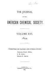 Journal of the American Chemical Society: Volume 16