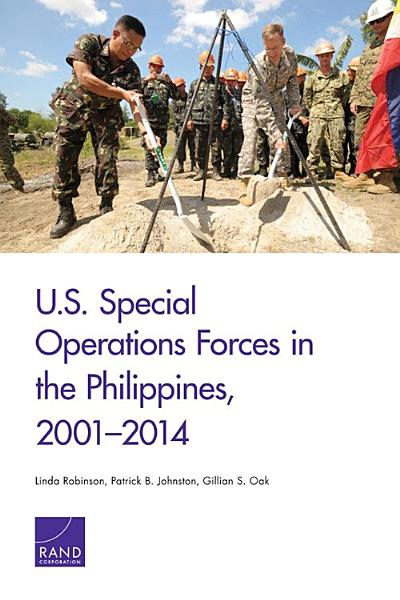 Download U S  Special Operations Forces in the Philippines  2001   2014 Book