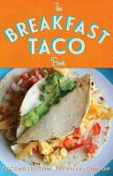 The Breakfast Taco Book Book PDF
