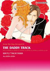 The Daddy Track: Harlequin Comics