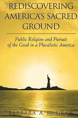 Rediscovering America s Sacred Ground