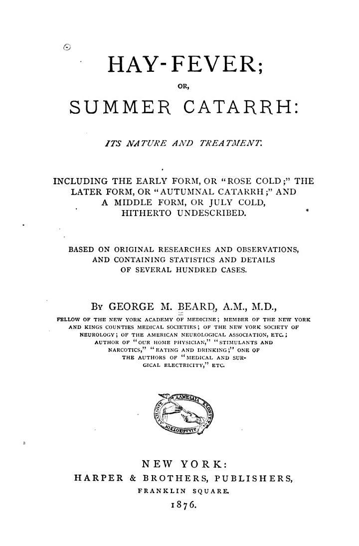 Hay-fever; Or, Summer Catarrh