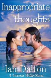 Inappropriate Thoughts (Victoria Wilde book 1)