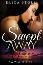 Swept Away Book 1
