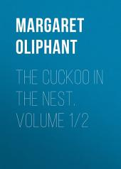 The Cuckoo in the Nest: Volumes 1-2
