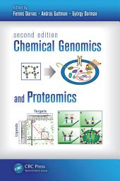 Chemical Genomics and Proteomics, Second Edition: Edition 2