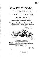 Catecismo y exposición breve de la doctrina christiana
