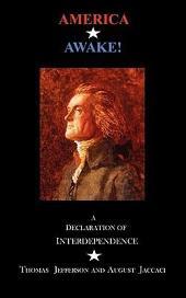 America Awake: A Declaration of Interdependence
