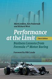 Performance at the Limit: Business Lessons from Formula 1® Motor Racing, Edition 3