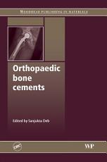 Orthopaedic Bone Cements