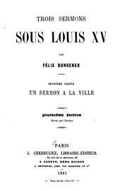 Trois sermons sous Louis XV: Volume2