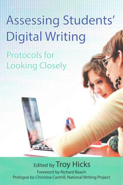 Assessing Students Digital Writing