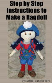 Step by Step Instructions to Make a Ragdoll