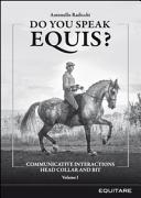 Do You Speak Equis? Communicative Interactions Head Collarand Bit