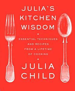 Julia s Kitchen Wisdom Book